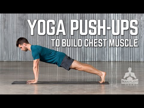 Chest Building Yoga Push Up!