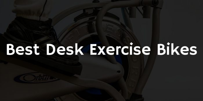 Best Desk Exercise Bikes