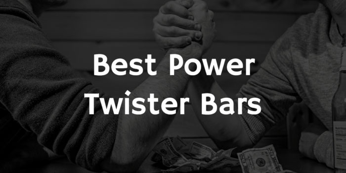 Best Power Twister Bars